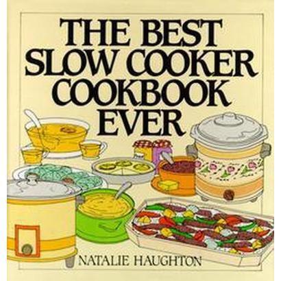 The Best Slow Cooker Cookbook Ever (Spiral)
