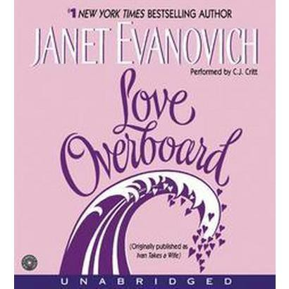 Love Overboard (Unabridged) (Compact Disc)