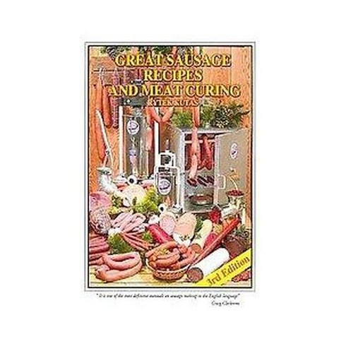 Great Sausage Recipes and Meat Curing (Revised) (Hardcover)