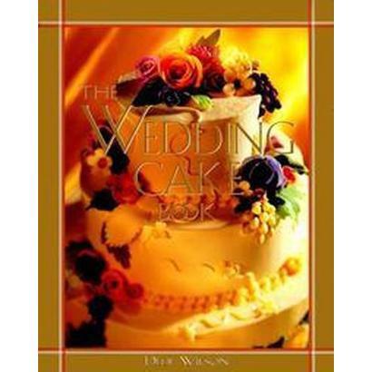 The Wedding Cake Book (Hardcover)