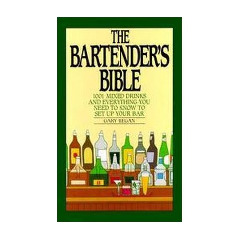 The Bartender's Bible (Spiral)