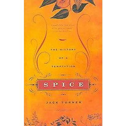 spice by jack turner thesis