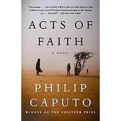 Acts of Faith (Reprint) (Paperback)