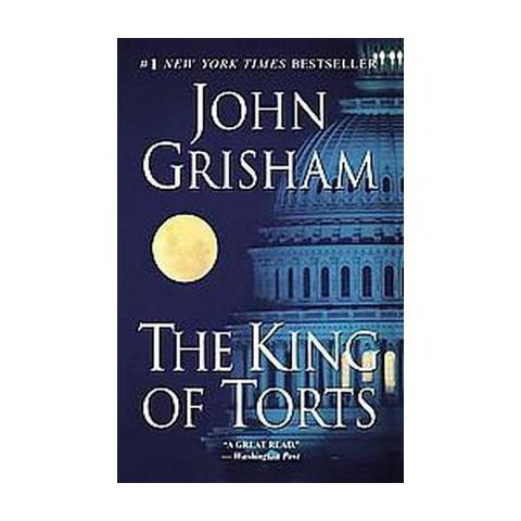 The King of Torts (Reprint) (Paperback)