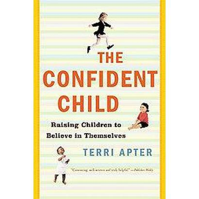 The Confident Child (Reprint) (Paperback)