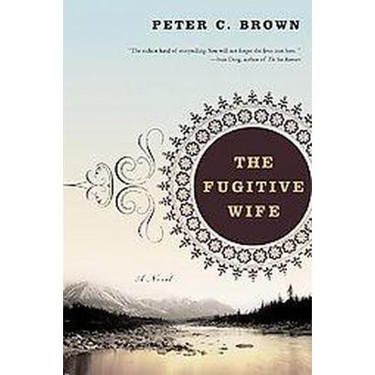 The Fugitive Wife (Reprint) (Paperback)