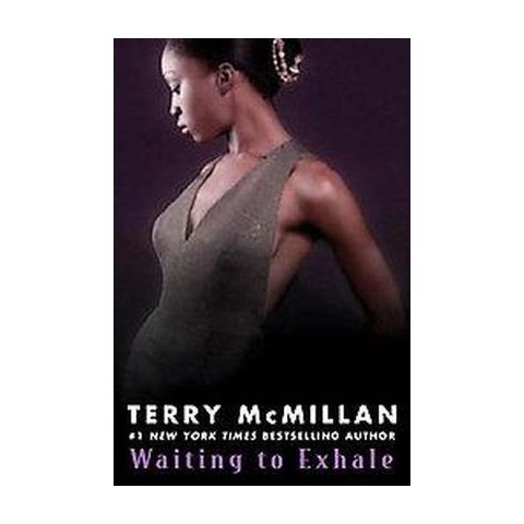 Waiting To Exhale (Reprint) (Paperback)