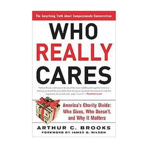 Who Really Cares (Reprint) (Paperback)