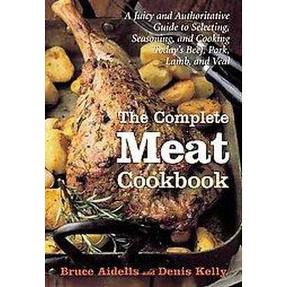 The Complete Meat Cookbook (Hardcover)