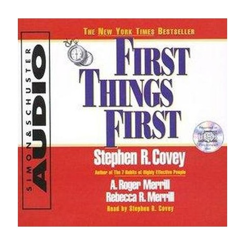 First Things First (Abridged) (Compact Disc)