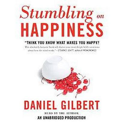 Stumbling on Happiness (Unabridged) (Compact Disc)