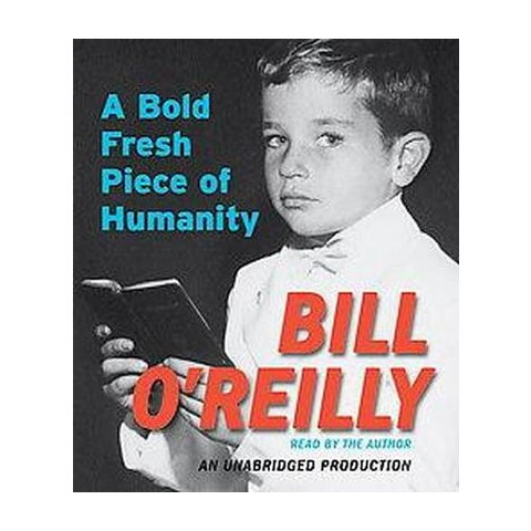 A Bold Fresh Piece of Humanity (Unabridged) (Compact Disc)