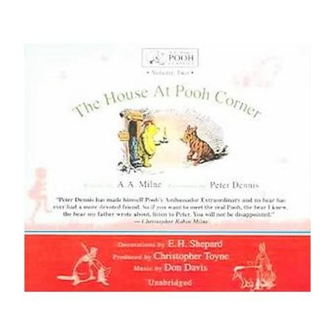 House at Pooh Corner (Unabridged) (Compact Disc)