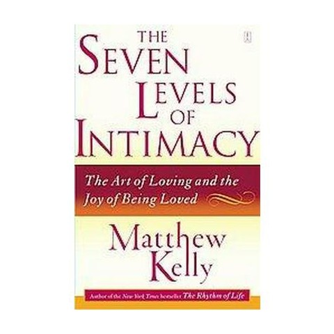 The Seven Levels of Intimacy (Reprint) (Paperback)