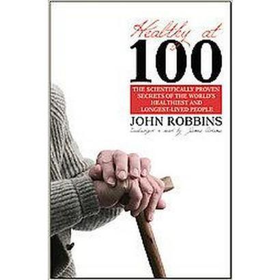 Healthy at 100 (Unabridged) (Compact Disc)