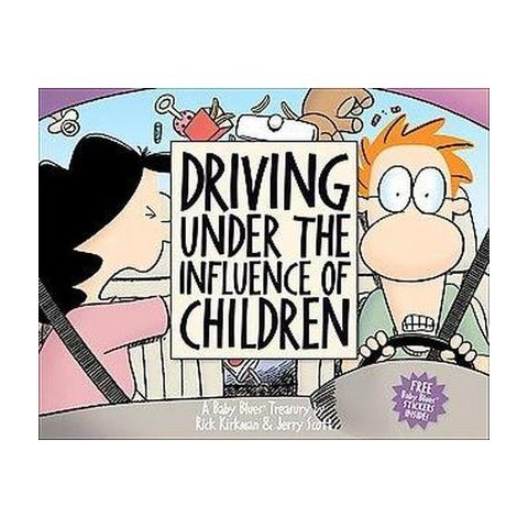 Driving Under The Influence Of Children (Paperback)