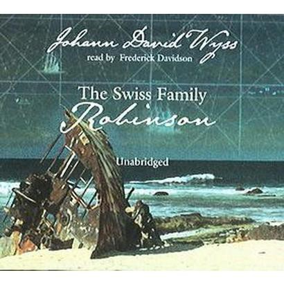 The Swiss Family Robinson (Unabridged) (Compact Disc)