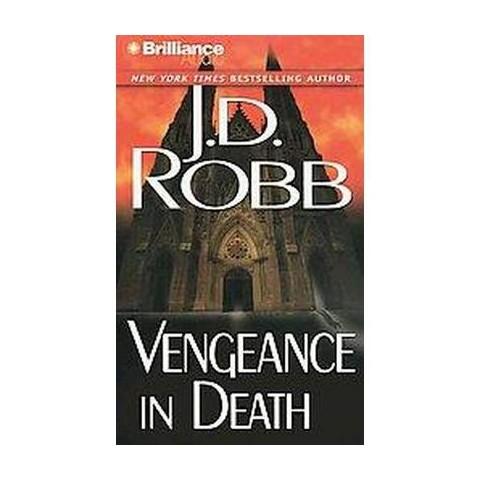 Vengeance in Death (Abridged) (Compact Disc)