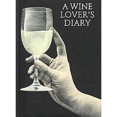 A Wine Lover's Diary (Reprint) (Hardcover)