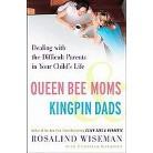 Queen Bee Moms & Kingpin Dads (Reprint) (Paperback)