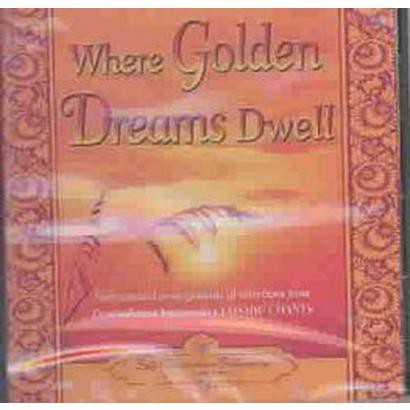 Where Golden Dreams Dwell (Unabridged) (Compact Disc)