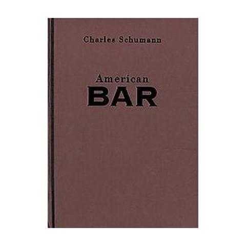 American Bar (Reprint) (Hardcover)