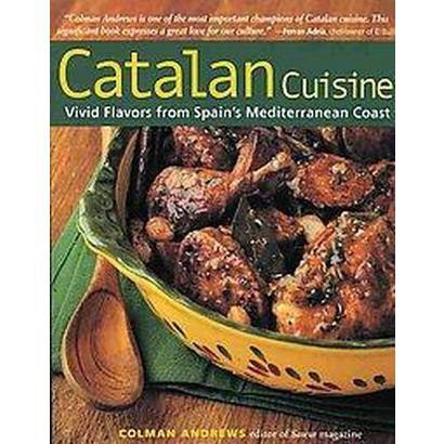 Catalan Cuisine (Reprint) (Paperback)