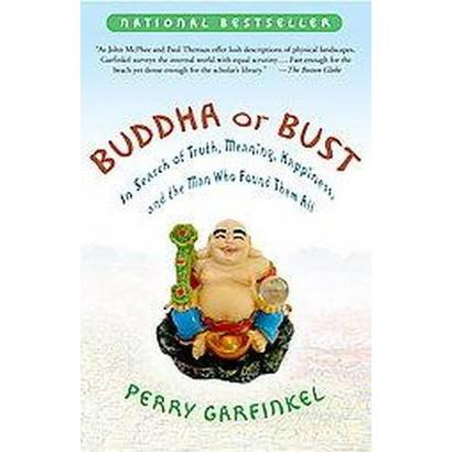 Buddha or Bust (Reprint) (Paperback)