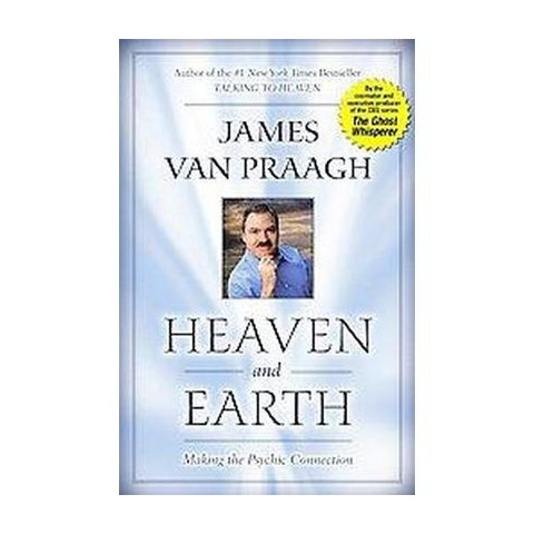 Heaven and Earth (Reprint) (Paperback)