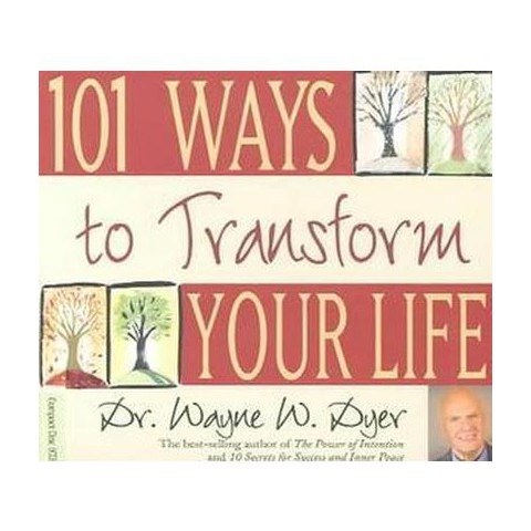 101 Ways to Transform Your Life (Abridged) (Compact Disc)