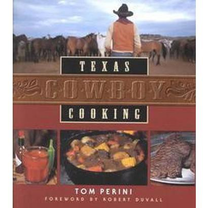 Texas Cowboy Cooking (Revised) (Hardcover)