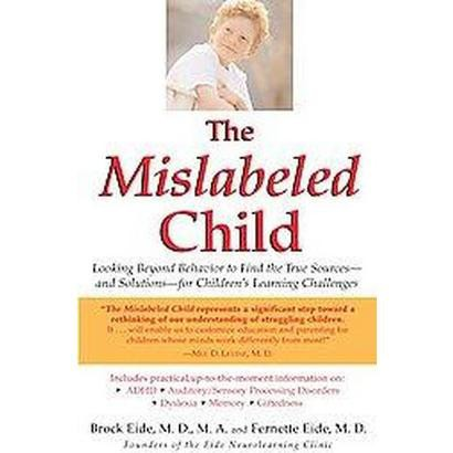 The Mislabeled Child (Reprint) (Paperback)