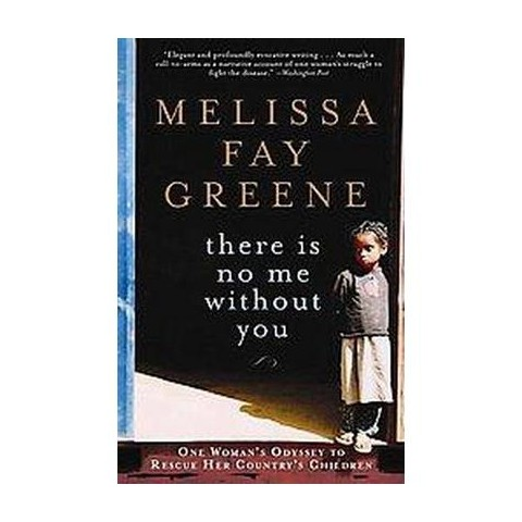 There Is No Me Without You (Reprint) (Paperback)