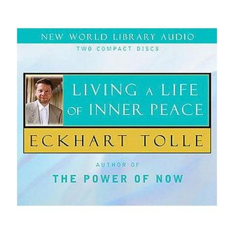 Living a Life of Inner Peace (Unabridged) (Compact Disc)