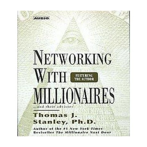 Networking With Millionaires (Abridged) (Compact Disc)