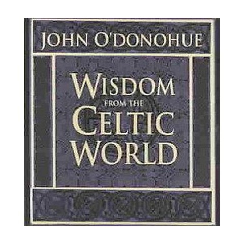 Wisdom from the Celtic World (Compact Disc)