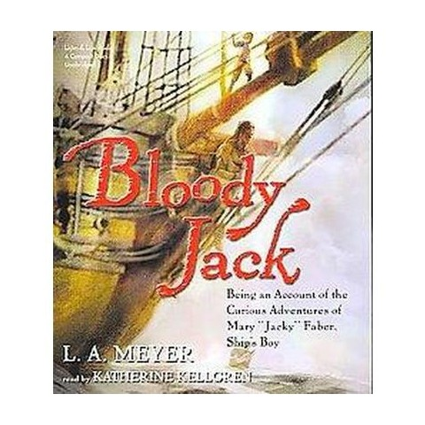 Bloody Jack (Unabridged) (Compact Disc)