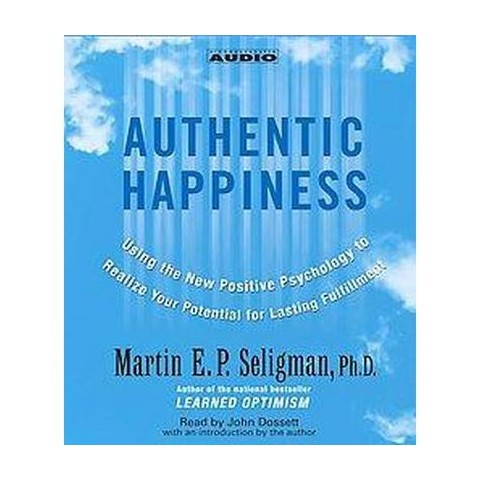 Authentic Happiness (Abridged) (Compact Disc)