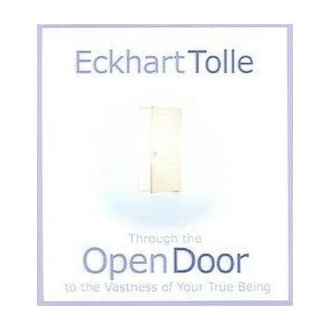 Through the Open Door to the Vastness of Your True Being (Compact Disc)