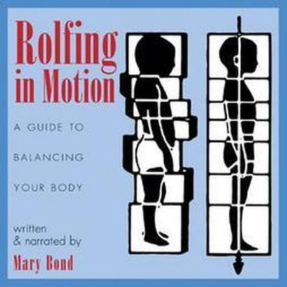 Rolfing In Motion (Compact Disc)