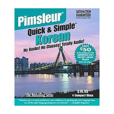 Pimsleur Quick & Simple Korean (Compact Disc)