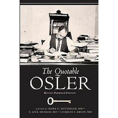 The Quotable Osler (Reissue) (Paperback)