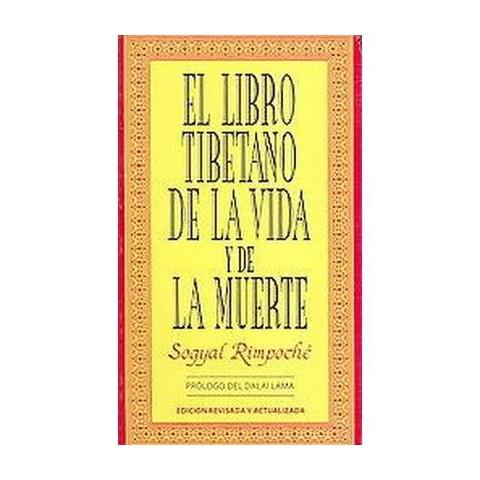 Libro Tibetano De La Vida Y La Muerte/ the Tibetan Book of Life and Death (Revised; Updated) (Paperback)