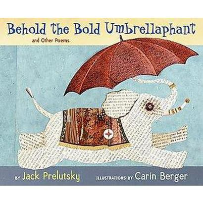 Behold the Bold Umbrellaphant (Hardcover)