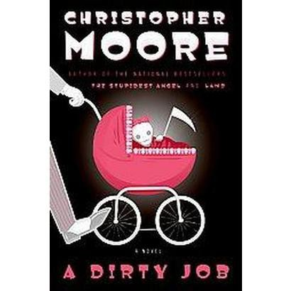A Dirty Job (Hardcover)