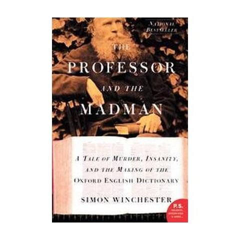 The Professor and the Madman (Paperback)