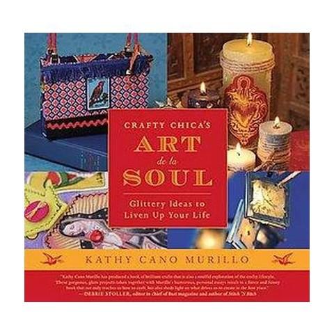 Crafty Chica's Art De La Soul (Paperback)