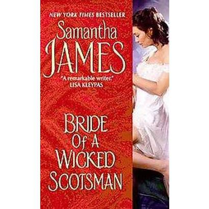 Bride of a Wicked Scotsman (Paperback)
