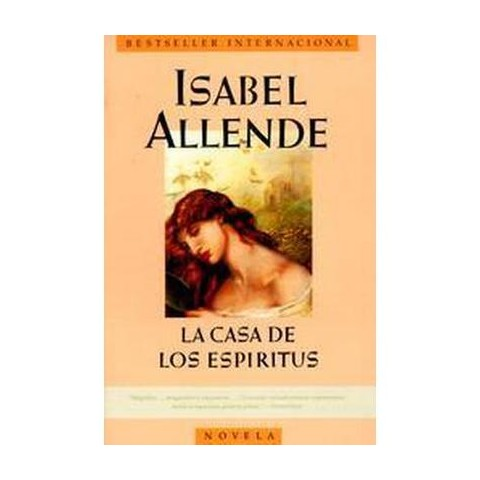La Casa De Los Espiritus/ the House of the Spirits (Paperback)