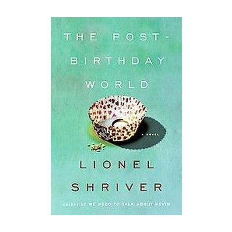 The Post Birthday World (Hardcover)